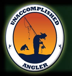 UNACCOMPLISHED ANGLER